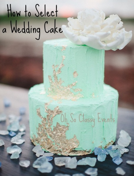 Oh So Classy Events, How to Select a Wedding Cake